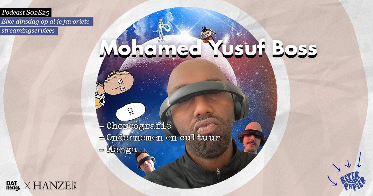 Mohamed Yusuf Boss podcast